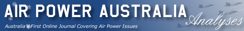 Australia's First Online Journal Covering Air Power Issues [ISSN 1832-2433]