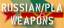 Russian and PLA Weapons and Systems [Click for more ....]